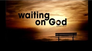 waiting on God 3
